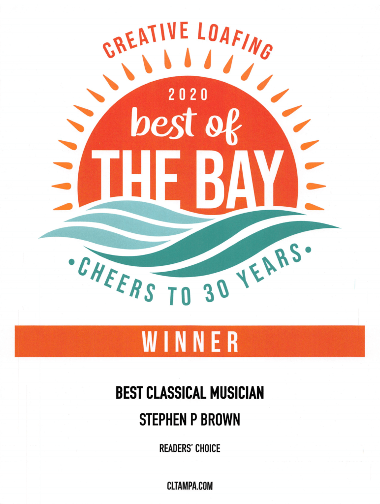 Creative Loafing Best of the Bay 2020 (Reader's Choice): Best Classical Musician Stephen P Brown
